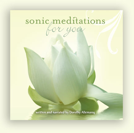 Dorothy Allemang's meditation cd featuring guided meditations and guided relaxing techniques